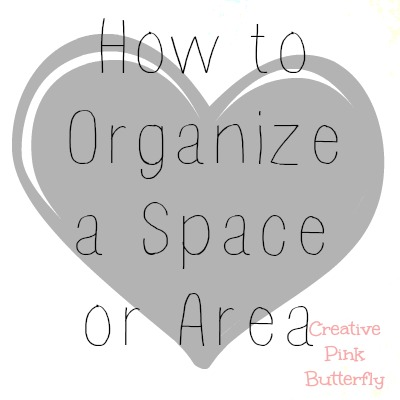 How to Organize a Space or Area