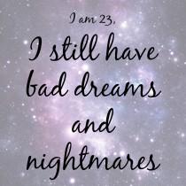 Bad dreams and nightmares