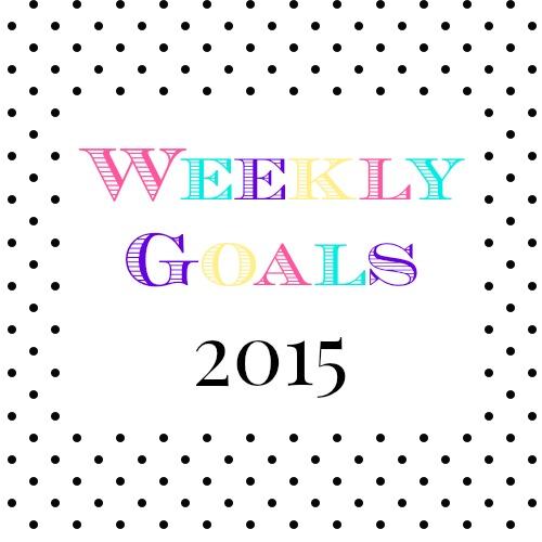 2015 Weekly Goals