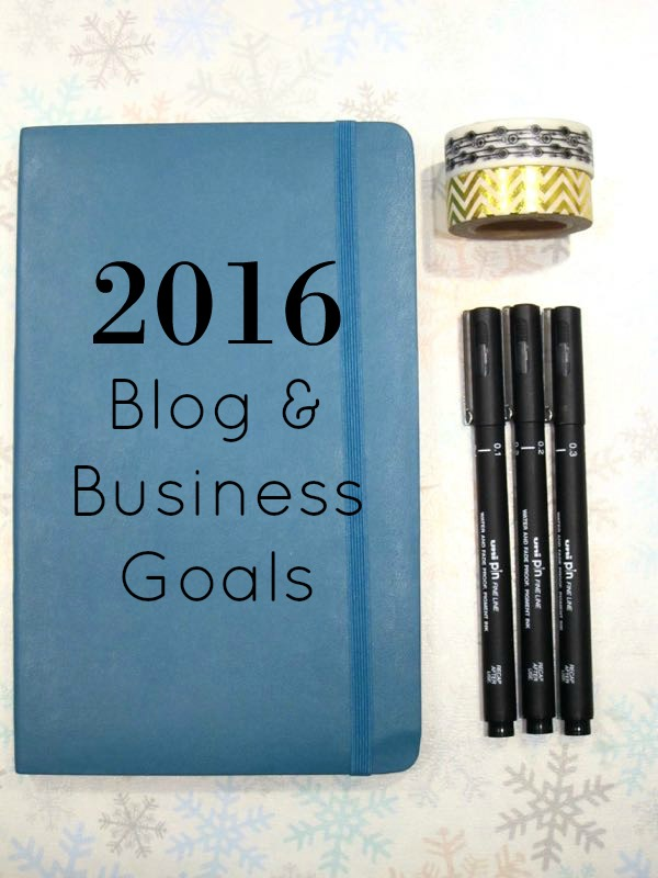 2016 Blogging and Business Goals